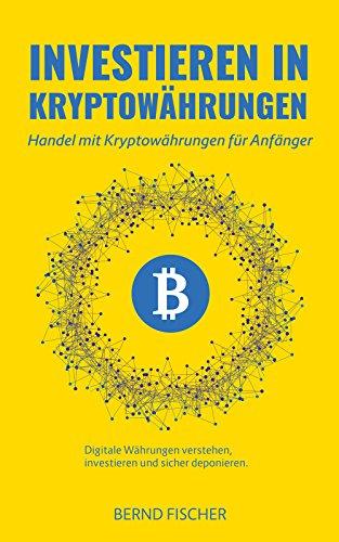 investieren in kryptowährungen wie man mit kryptowährungen reich wird