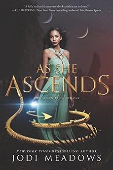 As She Ascends (Fallen Isles Book 2) by [Jodi Meadows]