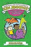 Dinosaurs (Ken Jennings? Junior Genius Guides) - Ken Jennings