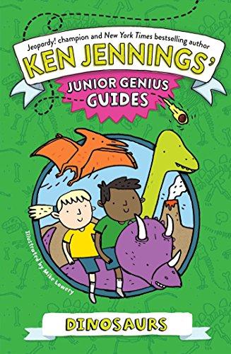 Dinosaurs (Ken Jennings' Junior Genius Guides) (English Edition)