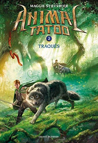 Animal Tatoo saison 1, Tome 02: Traqués