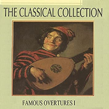 The Classical Collection, Famous Overtures I