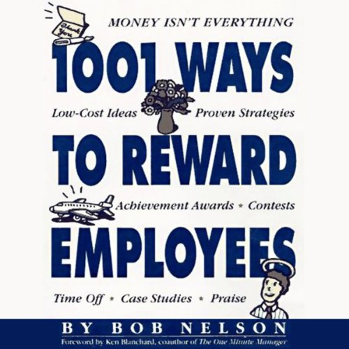 Couverture de 1001 Ways to Reward Employees