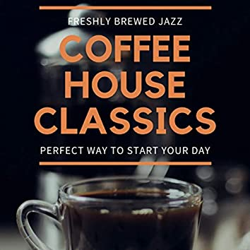 Freshly Brewed Jazz (Coffee House Classics)