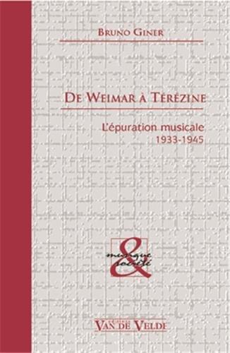 De Weimar à Térézine : l'épuration musicale, 1933-1945