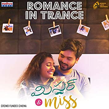 """Romance in Trance (From """"Mr & Miss"""")"""