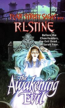 The Awakening Evil  Fear Street Saga Book 10