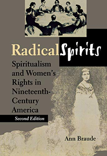 Radical Spirits, Second Edition: Spiritualism and Women's Rights in Nineteenth-Century America (English Edition)