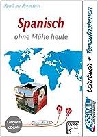 Assimil. Spanisch ohne Mühe heute. Multimedia-PC. Lehrbuch und CD-ROM für Win 98/ME/2000/XP