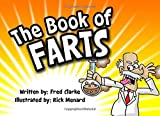 The Book of Farts: A Complex Study of Farting and Fartology