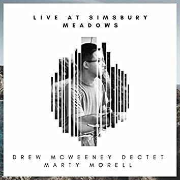 If I Try (Live at Simsbury Meadows) [feat. Marty Morell]
