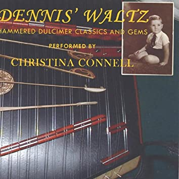 Dennis' Waltz: Hammered Dulcimer Gems and Classics