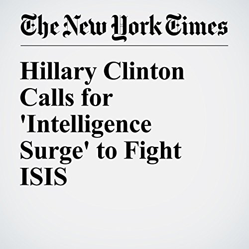 Hillary Clinton Calls for 'Intelligence Surge' to Fight ISIS cover art