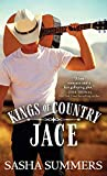 Jace: An Aspiring Country Western Singer Gets a Once in a Lifetime Opportunity to Sing with a True Star-and Changes Both Their Lives (Kings of Country Book 1)
