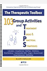 103 Group Activities and Treatment Ideas & Practical Strategies (TIPS) Spiral-bound