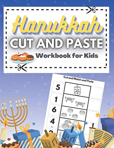 Hanukkah Cut and Paste Workbook for Kids: Scissor Skills Activity Book For Toddlers, ( Hanukkah Activity Book), Coloring and Cutting