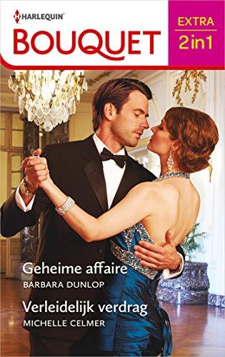 Geheime affaire / Verleidelijk verdrag (Bouquet Extra Book 570) (Dutch Edition)
