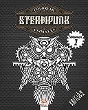 Colorear Steampunk animales - Volumen 1 - edición nocturna: Libro para colorear para adultos (Mandalas) - Antiestrés - Volumen 1 (colorear Steampunk animales Noche)