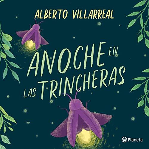 Diseño de la portada del título Anoche en las trincheras