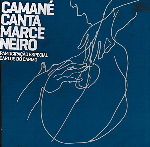 Camane - Camane Canta Marceneiro [CD] 2017