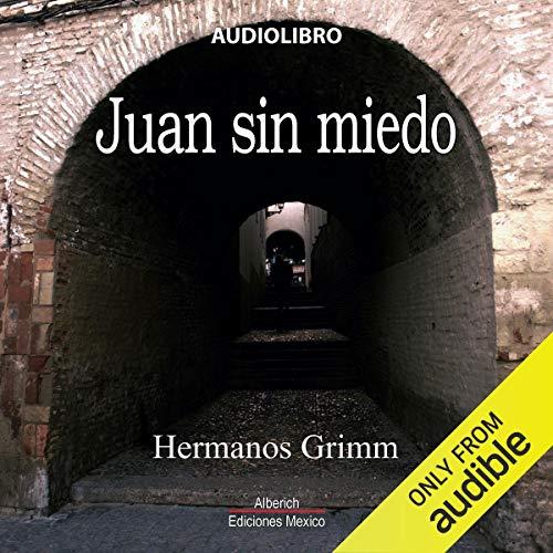 Juan sin miedo [Fearless John] audiobook cover art