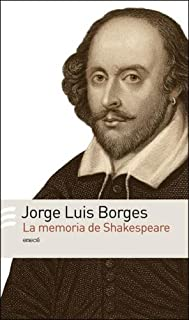 La memoria de Shakespeare/ The Memory of Shakespeare (Spanish Edition)