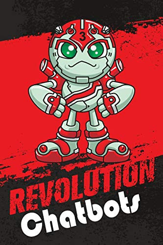 Revolution Chatbots: 6x9 College Ruled Line Paper 150 Pages
