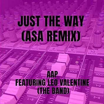 Just The Way (ASA Remix)