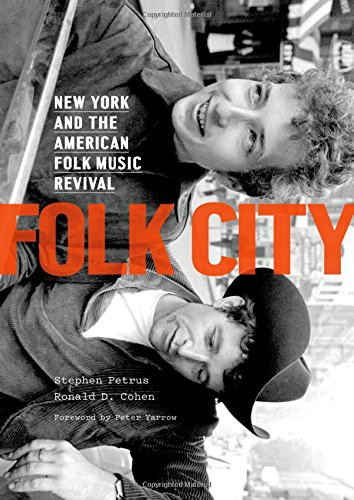 Folk City: New York and the Amer...