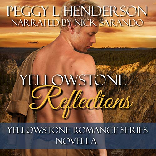 Yellowstone Reflections: Yellowstone Romance Series Novella audiobook cover art