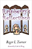 Raspberry's Reflections (English Edition)