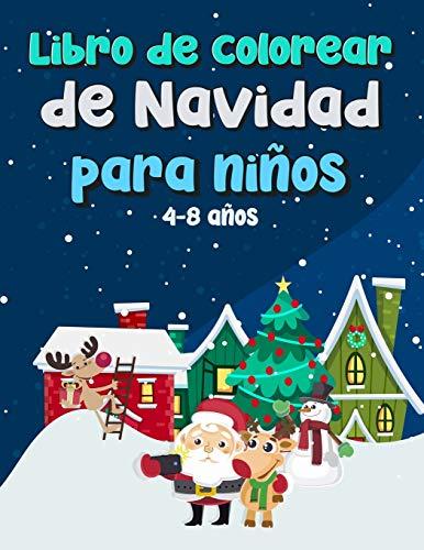 Libro de colorear de Navidad para niños: Divertido regalo de Navidad para...