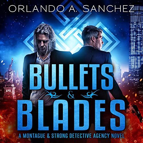 Bullets & Blades Audiobook By Orlando A. Sanchez cover art