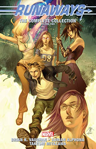 Runaways: The Complete Collection Vol. 2: The Complete Collection Volume 2 (English Edition)