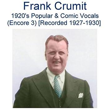 1920's Popular & Comic Vocals (Encore 3) [Recorded 1927-1930]