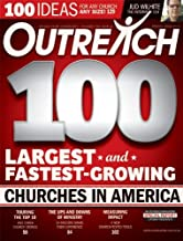 Outreach 100 2011 (Outreach 100 Largest and Fastest-Growing Churches in America, Volume 10, Special Issue)