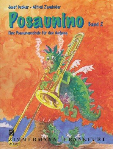 Posaunino 2: Eine Posaunenschule für den Anfang. Zugtabelle / Bindeübungen