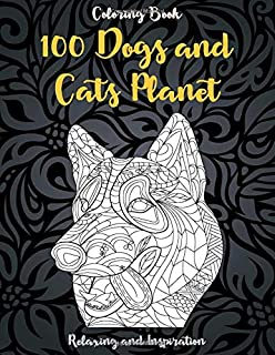 100 Color Dogs and Cats - Coloring Book - Relaxing and Inspiration 🐩 🐹 🐶 🐱 🐭