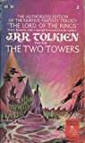 The Two Towers The Authorized Edition Newly Revised with Special Foeword by the Author
