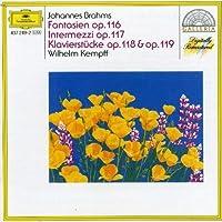 Fantasien op.116, Intermezzi op.117, Klavierstucke op.118 & op.119 by WILHELM KEMPFF (1993-05-11)