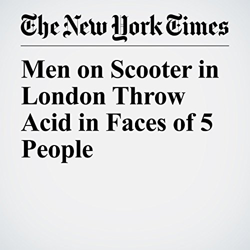 Men on Scooter in London Throw Acid in Faces of 5 People copertina