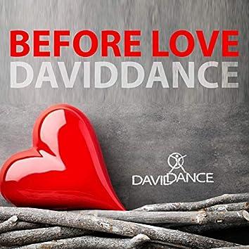 Before Love