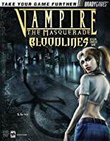 Vampire¿: The Masquerade Bloodlines(tm) Official Strategy Guide
