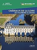 CHATEAUX DE LA LOIRE - TOURS (Best of): De Chambord à Chinon (GUIDES VERTS WEEK-END)