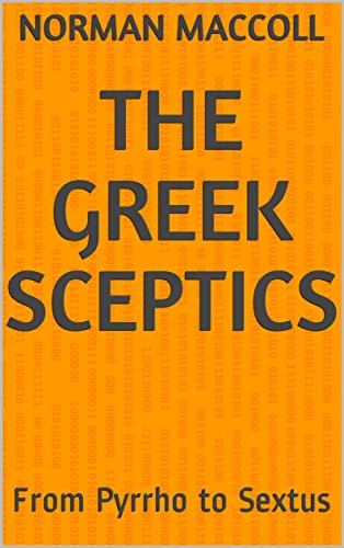 The Greek Sceptics: From Pyrrho to Sextus