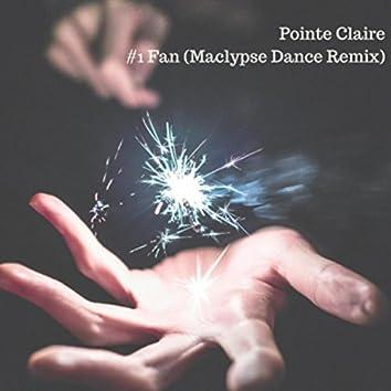 #1 Fan (Maclypse Dance Remix)