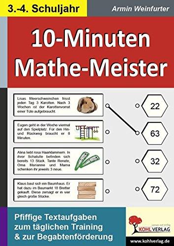 10-Minuten-Mathe-Meister / Klasse 3-4: Pfiffige Textaufgaben zum täglichen Training im 3.-4. Schuljahr