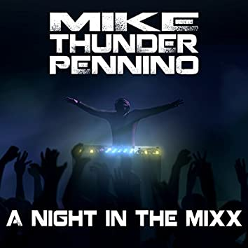 A Night In The Mixx