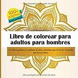 Libro de colorear para adultos para hombres - La vida te golpea y te aplasta el alma, mientras que el arte te recuerda que tienes alma. (Mandala)