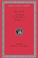 Seneca: Naturales Quaestiones, Books 1-3 (Loeb Classical Library No. 450) by Seneca(1971-01-01)